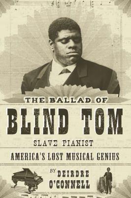 The Ballad of Blind Tom 9781590201435