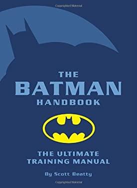The Batman Handbook 9781594740237