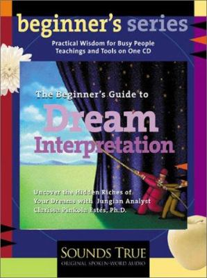 The Beginner's Guide to Dream Interpretation 9781591790488