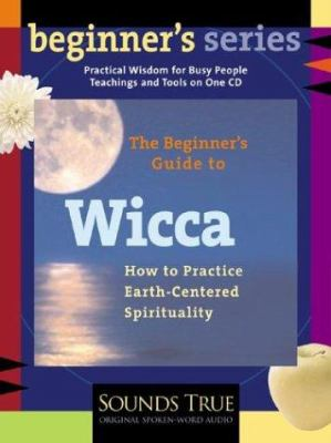 The Beginner's Guide to Wicca 9781591790310