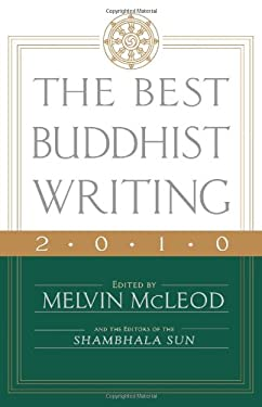 The Best Buddhist Writing 2010 9781590308264
