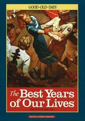 The Best Years of Our Lives: Good Old Days 7264195