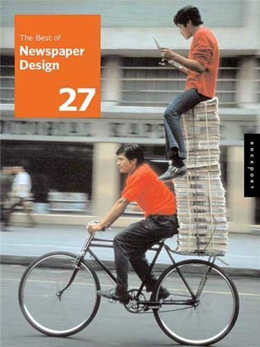 The Best of Newspaper Design: The 2005 Creative Competition of the Society for News Design 9781592532643