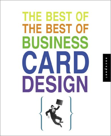 The Best of the Best of Business Card Design 9781592530045