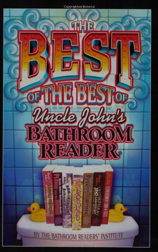 The Best of the Best of Uncle John's Bathroom Reader 9781592239122