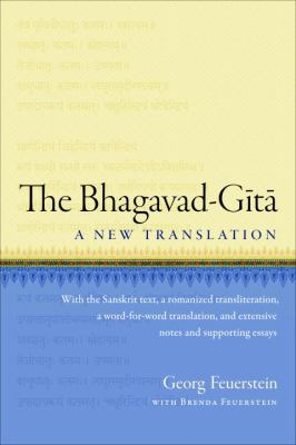 The Bhagavad-Gita: A New Translation 9781590308936