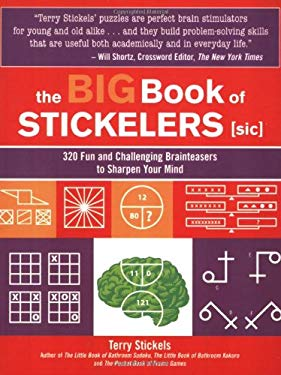 The Big Book of Stickelers: 320 Fun and Challenging Brainteasers to Sharpen Your Mind 9781592332250