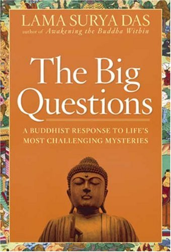 The Big Questions: How to Find Your Own Answers to Life's Essential Mysteries 9781594862083