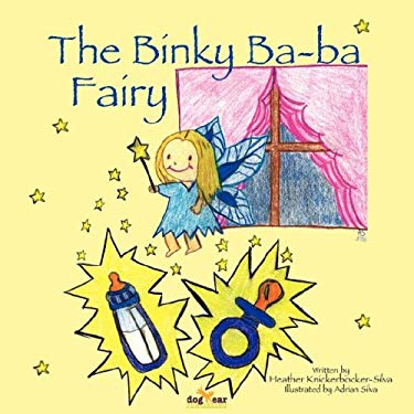 The Binky Ba-Ba Fairy 9781598582512
