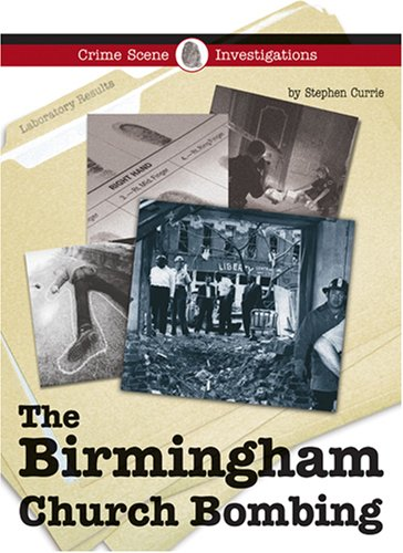 The Birmingham Church Bombing 9781590188422