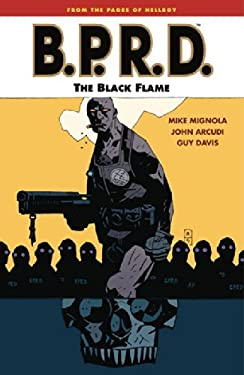 B.P.R.D. Volume 5: The Black Flame 9781593075507