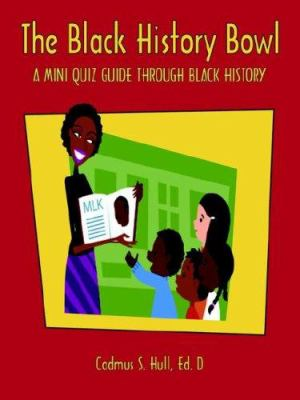The Black History Bowl 9781598582000