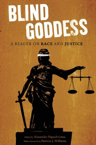 The Blind Goddess: A Reader on Race and Justice 9781595586995