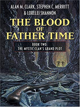 The Blood of Father Time: Book 2
