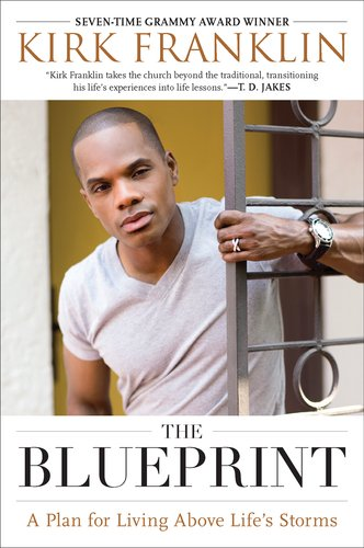The Blueprint: A Plan for Living Above Life's Storms 9781592406326