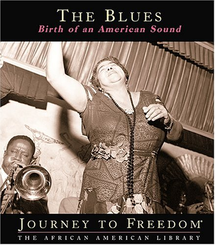 The Blues: Birth of an American Sound 9781592962303