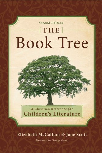 The Book Tree: A Christian Reference to Children's Literature 9781591280507