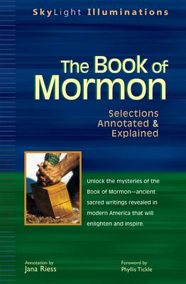 The Book of Mormon: Selections Annotated & Explained 9781594730764