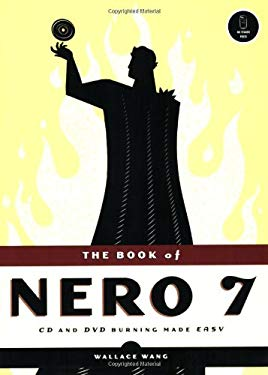 The Book of Nero 7: CD and DVD Burning Made Easy 9781593271107