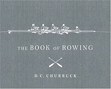 The Book of Rowing 9781590200117