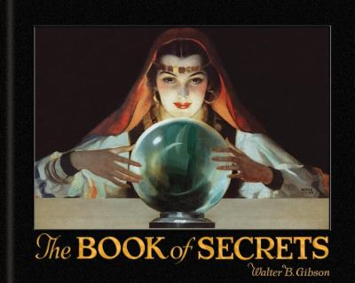 The Book of Secrets: Miracles Ancient and Modern 9781595833594
