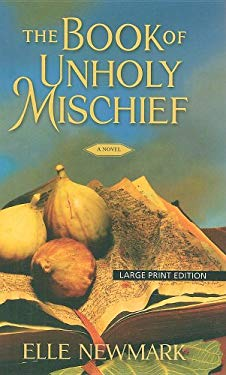 The Book of Unholy Mischief 9781597229340