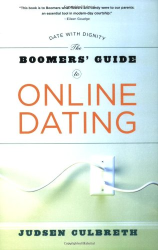 Boomer's Guide to Online Dating 9781594862250