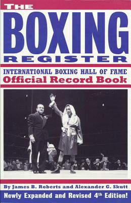 The Boxing Register: International Boxing Hall of Fame Official Record Book 9781590131213