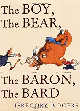 The Boy, the Bear, the Baron, the Bard 9781596432673