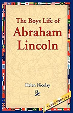 The Boys Life of Abraham Lincoln 9781595409911