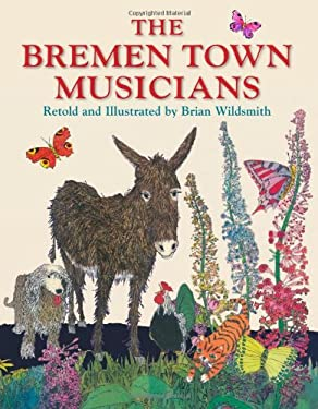 The Bremen Town Musicians, Retold by 9781595723451