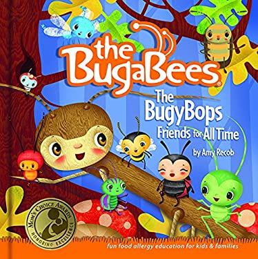 The Bugybops: Friends for All Time 9781592984749