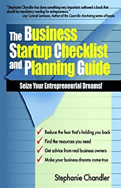 The Business Startup Checklist and Planning Guide 9781593303006
