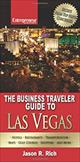 The Business Traveler Guide to Las Vegas  by Jason R. Rich, 9781599180977