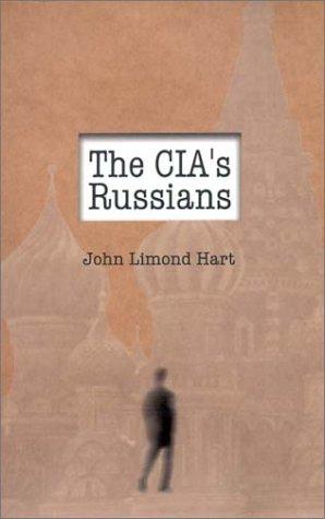 The CIA's Russians 9781591143529