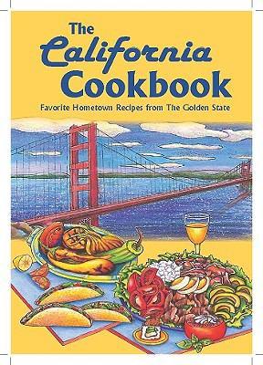 The California Cookbook 9781597690201