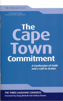 The Cape Town Commitment: A Confession of Faith and a Call to Action 9781598568424