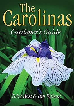The Carolinas Gardener's Guide 9781591860495