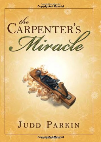 The Carpenter's Miracle 9781599554204