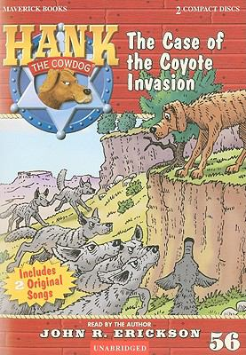 The Case of the Coyote Invasion 9781591886563