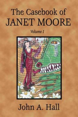 The Casebook of Janet Moore 9781592864034