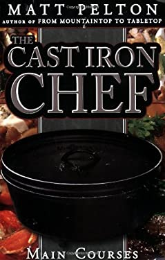 The Cast Iron Chef: Main Courses 9781599551357