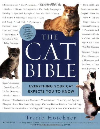 The Cat Bible: Everything Your Cat Expects You to Know 9781592403257