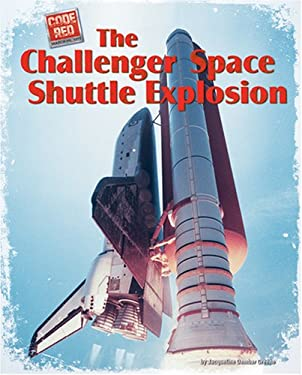 The Challenger Space Shuttle Explosion 9781597163675