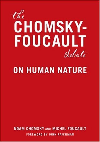 The Chomsky - Foucault Debate: On Human Nature 9781595581341