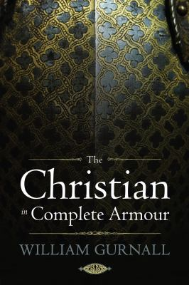 The Christian in Complete Armour 9781598564679