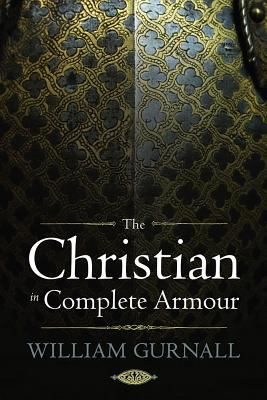 The Christian in Complete Armour 9781598568851