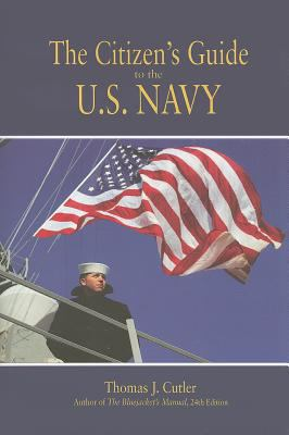 The Citizen's Guide to the U.S. Navy 9781591141570