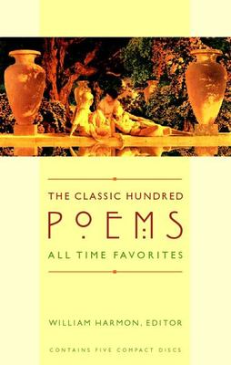 The Classic Hundred Poems: All Time Favorites 9781598875782