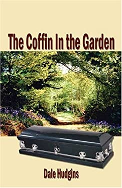 The Coffin in the Garden 9781591297390